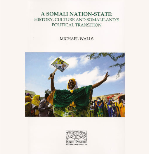 A Somali Nation-State: History, Culture and Somaliland's Political Transition